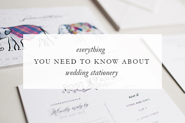 Everything you need to know about wedding stationery